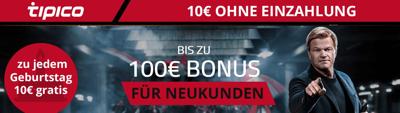 10€ Wettbonus ohne Einzahlung von Tipico