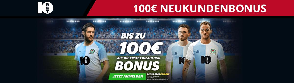 10Bet Neukundenbonus 100 Euro