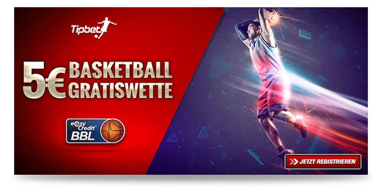5€ Bonus ohne Einzahlung Basketball Tipbet