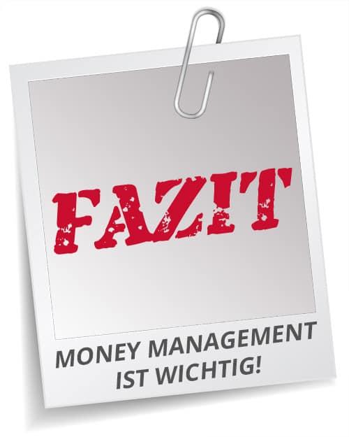Fazit zum Thema Money Management