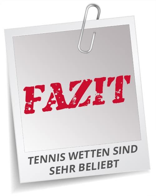 Fazit Tennis Wetten